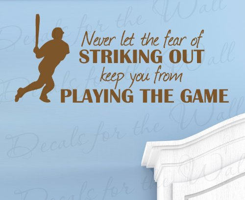 Striking Design (Never Let the Fear of Striking Out Keep You From Playing the Game - Baseball Boy Sports Themed Kids Room Playroom - Vinyl Lettering Quote Design, Large Wall Decal Art, Sticker Decoration, Saying Decor)