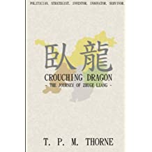 Crouching Dragon: The Journey of Zhuge Liang