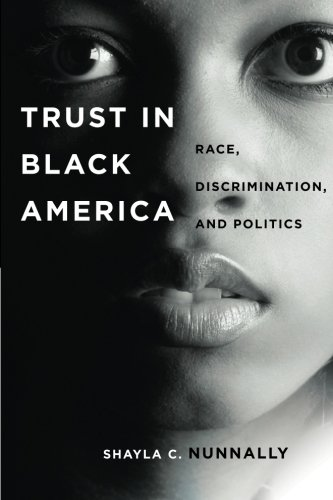Search : Trust in Black America: Race, Discrimination, and Politics