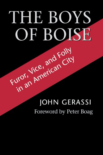 the-boys-of-boise-furor-vice-and-folly-in-an-american-city-columbia-northwest-classics