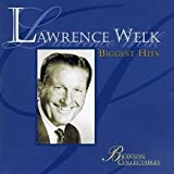 Lawrence Welk: Biggest Hits by Welk, Lawrence (1995-09-12)