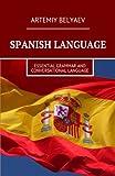 Spanish language: Essential grammar and Conversational language
