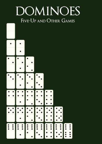 Dominoes: Five-Up and Other Games (St Dominoes Cloud)