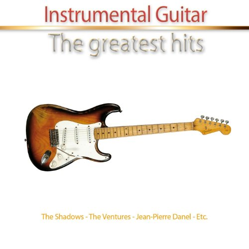 Instrumental Guitar (30 Greatest Hits) - Greatest Soft Rock Guitar