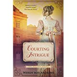 Courting Intrigue: A Sweet, Regency Romance (The Bequest Series)