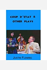 [(Coup D'Etat & Other Plays)] [Author: Justin Fleming] published on (April, 2004) Paperback