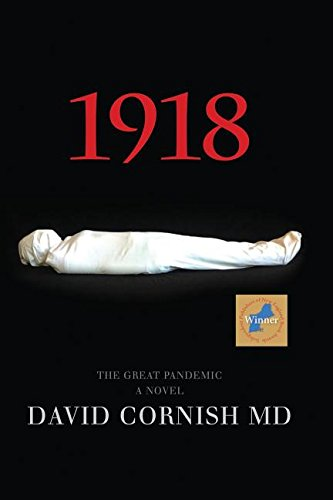 1918: The Great Pandemic, A Novel PDF