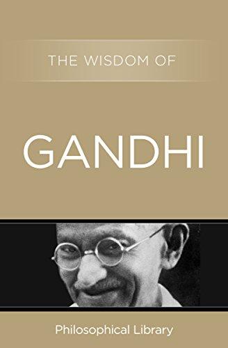 The Wisdom of Gandhi