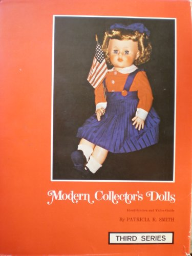 Modern Collector's Dolls : Priced and Illustrated : Third Series ()