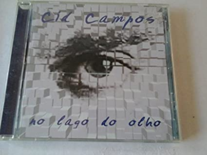 Cid Campos - No Lago do Olho by Cid Campos (2001-12-01