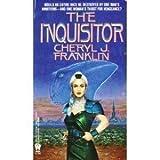 The Inquisitor, Cheryl J. Franklin, 0886775124