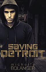 Saving Detroit: A Challenged Faith Novel