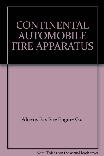 (CONTINENTAL AUTOMOBILE FIRE APPARATUS)