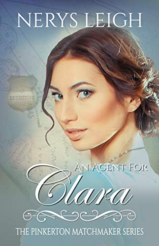 An Agent for Clara (The Pinkerton Matchmaker Book 22)