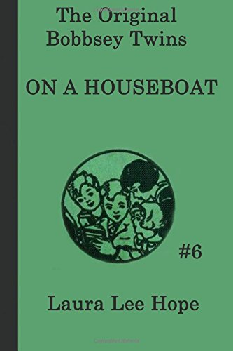 Download The Bobbsey Twins  On a Houseboat (The Original Bobbsey Twins) (Volume 6) ebook