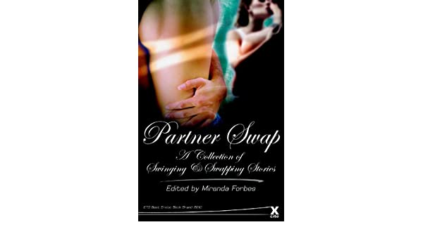 Partner Swap: 20 erotic swinging and swapping stories Xcite ...