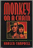Monkey on a Chain, Harlan Campbell, 0385469055