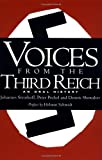 Voices from the Third Reich, Helmut D. Schmidt and Dennis E. Showalter, 0306805944
