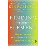 How to Discover Your Talents and Passions and Transform Your Life Finding Your Element (Paperback) - Common
