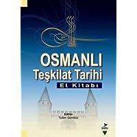OSMANLI TEŞKİLAT TARİHİ EL KİTABI