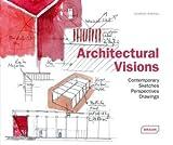 Architectural Visions, Jonathan Andrews, 3037680350