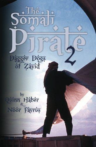 The Somali Pirate 2: Dagger Dogs of Zayid