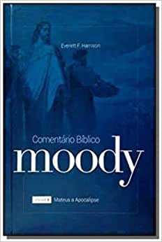 Comentario Biblico Moody - V. 02 - De Mateus A Apocalipse