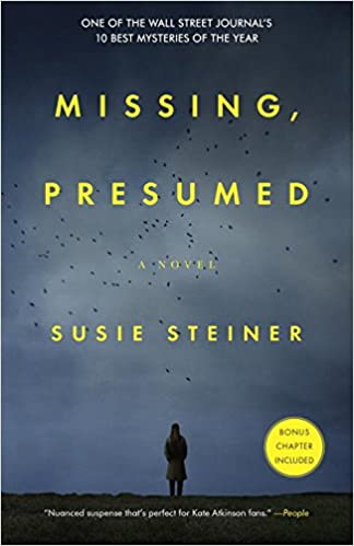 Amazon.com: Missing, Presumed: A Novel (9780812987744): Susie Steiner: Books  What Is Presumed