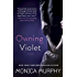 Owning Violet: A Novel (The Fowler Sisters Book 1)