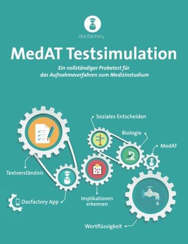 MedAT Testsimulation 2018: Vollständiger Probetest für das Aufnahmeverfahren zum Medizinstudium in Österreich 2018