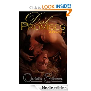 Dark Promises: A Novella Christie Silvers