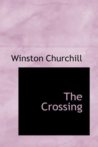 The Crossing by Winston Churchill