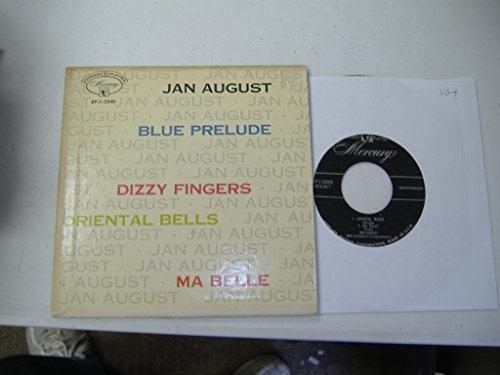JAN AUGUST 45 RPM Oriental Blues / Ma Belle / Blues Prelude / Dizzy Fingers