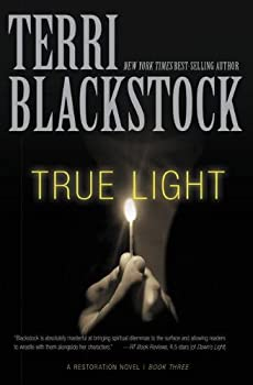 True Light: A Restoration Novel 0310257697 Book Cover