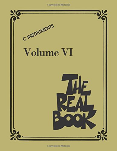 The Real Book: C Instruments Volume 6