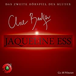 Jaqueline Ess (Clive Barker Mysteries - Hörspiele des Blutes 2)
