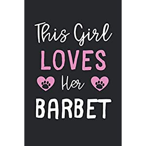 This Girl Loves Her Barbet: Lined Journal, 120 Pages, 6 x 9, Funny Barbet Gift Idea, Black Matte Finish (This Girl Loves Her Barbet Journal) 7