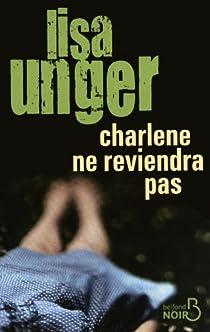 Charlène ne reviendra pas par Unger