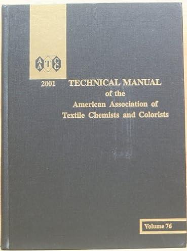 aatcc technical manual volume 76 2001 the american association of rh amazon com aatcc technical manual 2015 pdf aatcc technical manual 2013 free download