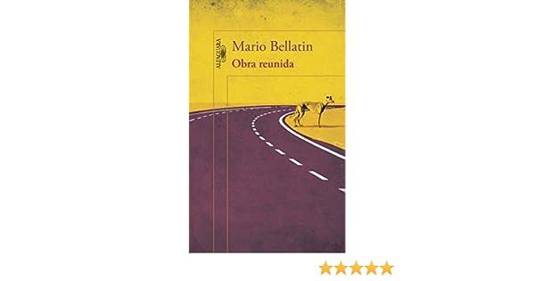 Amazon.com: Obra reunida (Obra reunida 1) (Spanish Edition) eBook: Mario Bellatin: Kindle Store