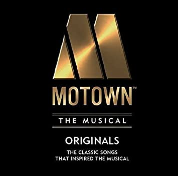 MOTOWN THE MUSICAL: 40 Classic Songs That Inspired the Musical