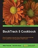 [(BackTrack 5 Cookbook * * )] [Author: Willie L. Pritchett] [Dec-2012]