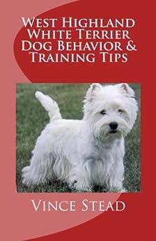 west highland white terrier dog behavior training tips With dog behavior training tips