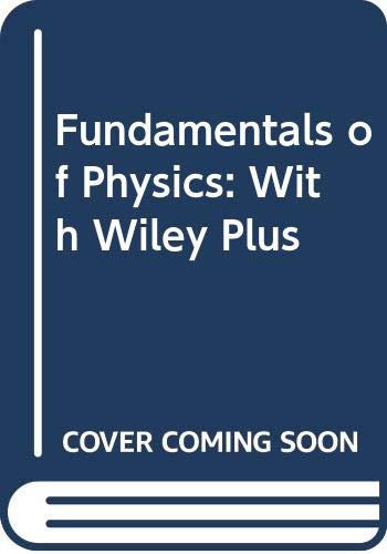 Fundamentals of Physics: With Wiley Plus