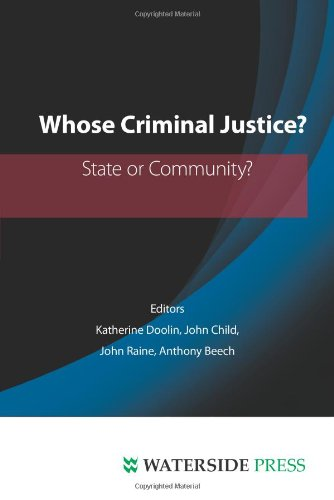 Whose Criminal Justice?: State or Community?