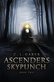 Ascenders: Skypunch (Ascenders Saga Book 2)