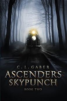 Ascenders: Skypunch (Ascenders Saga Book 2) by [Gaber, C.L.]