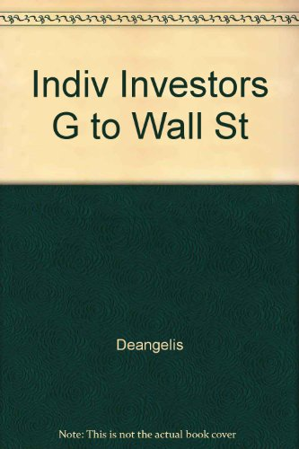 The Individual Investor's Guide to Winning on Wall Street