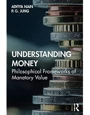 Understanding Money: Philosophical Frameworks of Monetary Value