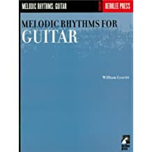 Melodic Rhythms for Guitar (Guitar Method)